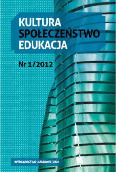 Kultura – Społeczeństwo – Edukacja 1(1)2012