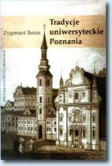 Tradycje uniwersyteckie Poznania
