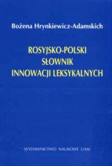 Rosyjsko-polski słownik innowacji leksykalnych