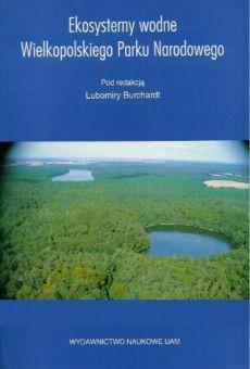 Ekosystemy wodne Wielkopolskiego Parku Narodowego