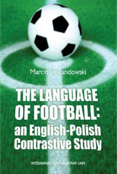 The Language of football: an English-Polish contrastive study