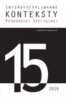 Interdyscyplinarne Konteksty Pedagogiki Specjalnej 15/2016. Relacja – konteksty psychopedagogiczne