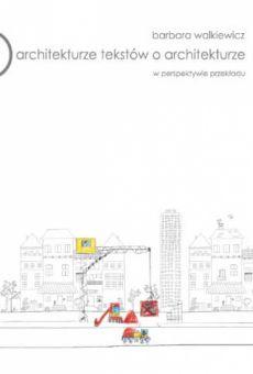 O architekturze tekstów o architekturze w perspektywie przekładu