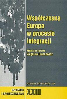 Człowiek i Społeczeństwo, tom XXIII, Współczesna Europa w procesie integracji