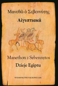 Manethon z Sebennytos, Dzieje Egiptu