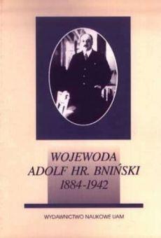 Wojewoda Adolf hr. Bniński (1884-1942)