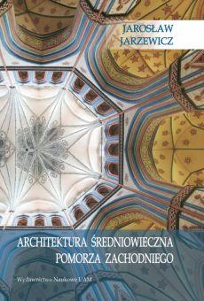 Architektura średniowieczna Pomorza Zachodniego