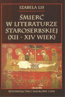 Śmierć w literaturze staroserbskiej Xll - XIV wieku