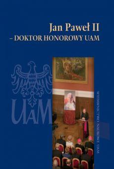Jan Paweł II – Doktor Honorowy UAM