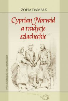 Cyprian Norwid a tradycje szlacheckie