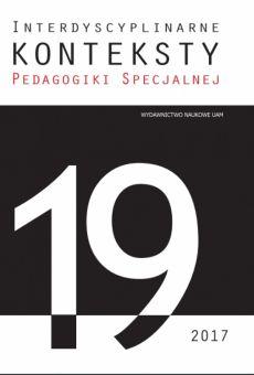 Interdyscyplinarne Konteksty Pedagogiki Specjalnej 19/2017