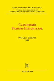 Czasopismo Prawno-Historyczne; tom LXXI, zeszyt 1