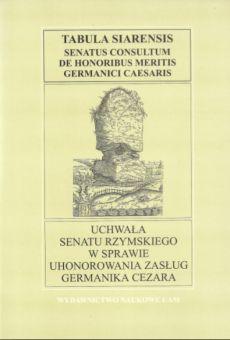 Fontes Historiae Antiquae: Uchwała Senatu Rzymskiego w sprawie uhonorowania zasług Germanika Cezara