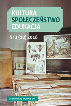 Kultura – Społeczeństwo – Edukacja 2(10)2016