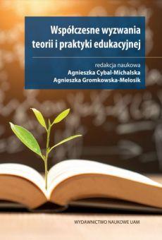 Współczesne wyzwania teorii i praktyki edukacyjnej (PDF)