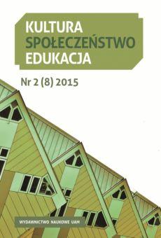 Kultura – Społeczeństwo – Edukacja 2(8)2015