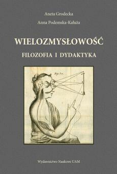 Wielozmysłowość. Filozofia i dydaktyka
