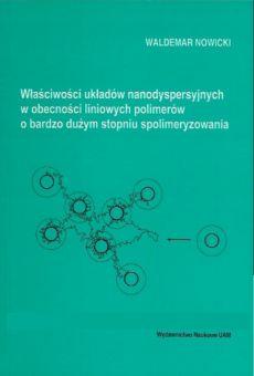 Właściwości układów nanodyspersyjnych w obecności liniowych polimerów o bardzo dużym stopniu spolimeryzowania