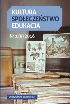 Kultura – Społeczeństwo – Edukacja 1(9)2016