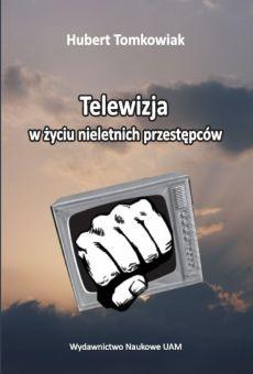 Telewizja w życiu nieletnich przestępców