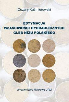 Estymacja właściwości hydraulicznych gleb Niżu Polskiego