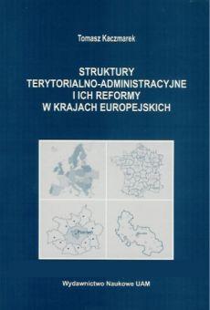 Struktury terytorialno-administracyjne i ich reformy w krajach europejskich