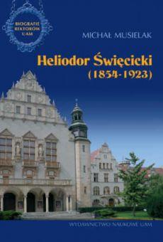 Heliodor Święcicki (1854–1923)