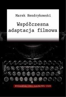 Współczesna adaptacja filmowa