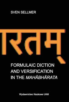 Formulaic Diction and Versification in the Mahābhārata