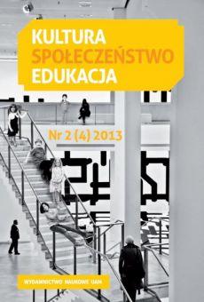 Kultura – Społeczeństwo – Edukacja 2(4)2013