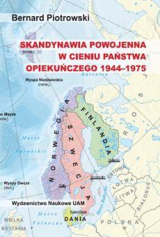 Skandynawia powojenna w cieniu państwa opiekuńczego (1944–1975)