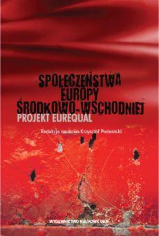Społeczeństwa Europy Środkowo-Wschodniej. Projekt EUREQUAL