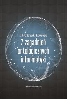 Z zagadnień ontologicznych informatyki