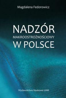 Nadzór makroostrożnościowy w Polsce (PDF)