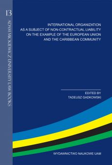 International organization as a subject of non-contractual liability on the example of the european union and the caribbean community