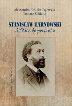 Stanisław Tarnowski. Szkice do portretu (PDF)