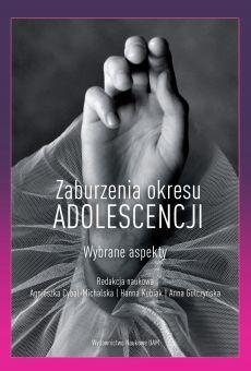Zaburzenia okresu adolescencji Wybrane zagadnienia