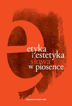Etyka i estetyka słowa w piosence