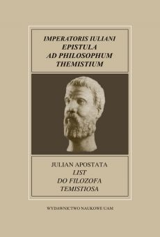 Fontes Historiae Antiquae XXII: Julian Apostata, List do filozofa Temistiosa