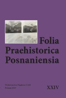 Folia Praehistorica Posnaniensia, XXIV