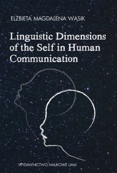 Linguistic Dimensions of the Self in Human Communication