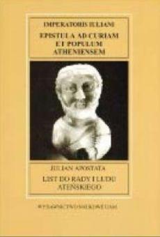 Fontes Historiae Antiquae VII: Julian Apostata List do Rady i ludu ateńskiego