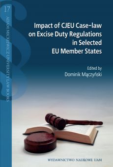 Impact of CJEU Case-law on Excise Duty Regulations in Selected EU Member States (PDF)