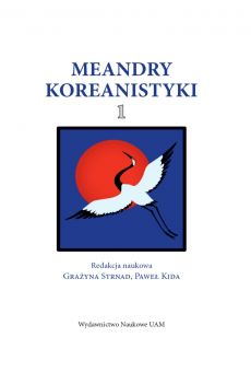 Meandry Koreanistyki, tom 1