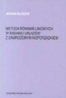 Metoda równań liniowych w badaniu układów z zamrożonym nieporządkiem
