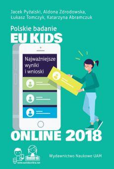 Polskie badanie EU Kids Online 2018. Najważniejsze wyniki i wnioski