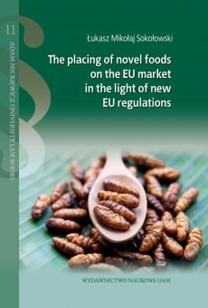 The placing of novel foods on the EU market in the light of new EU regulations (PDF)