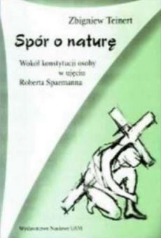 Spór o naturę. Wokół konstytucji osoby w ujęciu Roberta Spaemanna