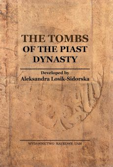 The Tombs of the Piast Dynasty