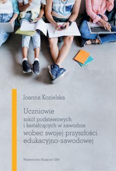 Uczniowie szkół podstawowych i kształcących w zawodzie wobec swojej przyszłości edukacyjno-zawodowej